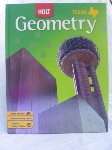 Geometry Grades 9-12: Holt Geometry Texas  2007 9780030416620 Front Cover