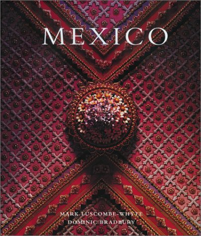 Mexico Architecture - Interiors - Design  2004 9780060567620 Front Cover