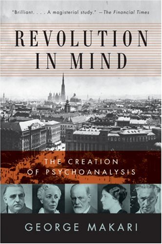 Revolution in Mind The Creation of Psychoanalysis  2009 edition cover