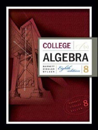 College Algebra  8th 2008 (Revised) edition cover