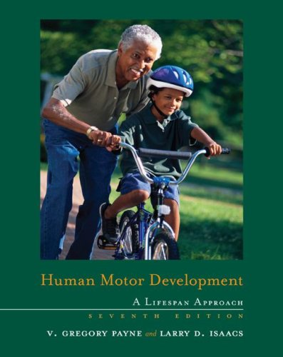 Human Motor Development A Lifespan Approach 7th 2008 (Revised) edition cover