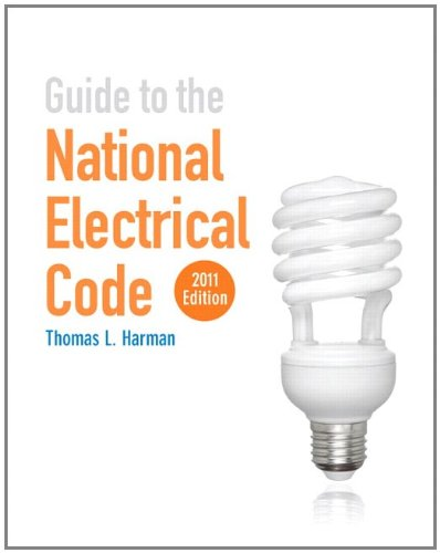 Guide to the National Electrical Code 2011 Edition   2012 (Revised) 9780132121620 Front Cover