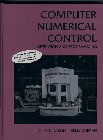 Computer Numerical Control Operations and Programming 1st 1997 9780133489620 Front Cover