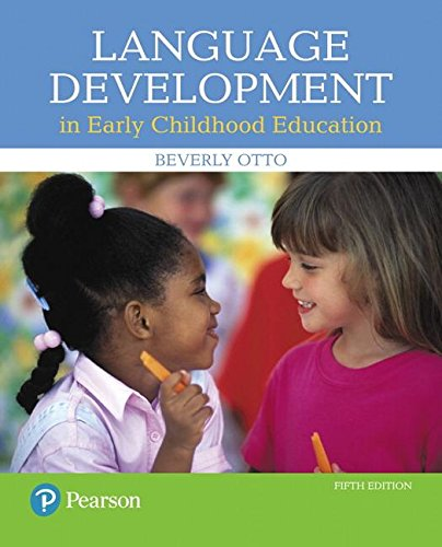 Language Development in Early Childhood Education:   2017 9780134552620 Front Cover