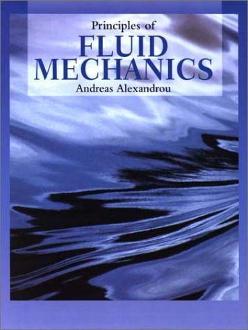 Principles of Fluid Mechanics   2001 9780138017620 Front Cover