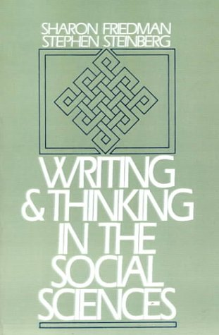 Writing and Thinking in the Social Sciences  1st 1989 edition cover
