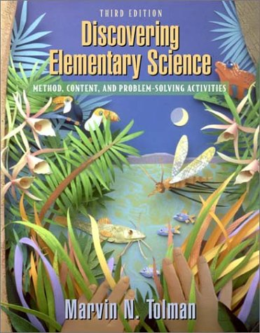 Discovering Elementary Science Method, Content, and Problem-Solving Activities 3rd 2002 (Revised) edition cover