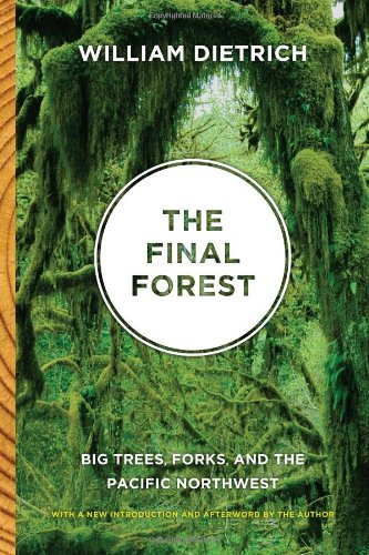 Final Forest Big Trees, Forks, and the Pacific Northwest  2010 edition cover
