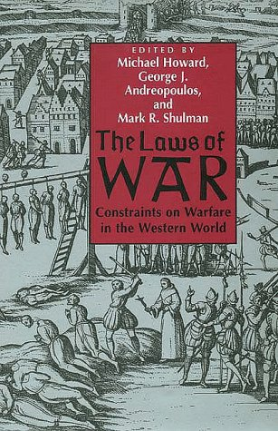 Laws of War Constraints on Warfare in the Western World  1997 edition cover