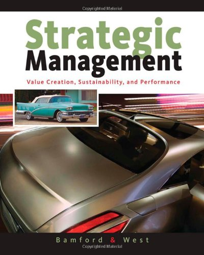 Strategic Management Value Creation, Sustainability, and Performance  2010 edition cover