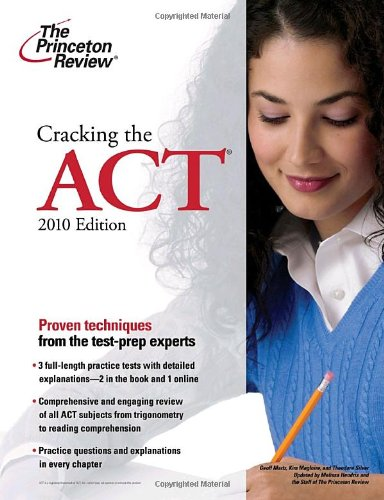 Cracking the ACT, 2010 Edition  N/A 9780375429620 Front Cover