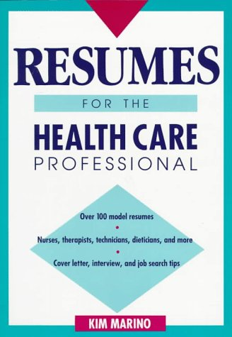 Resumes for the Health Care Professional   1992 9780471558620 Front Cover