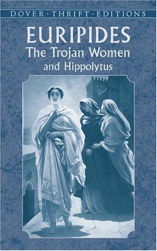 Trojan Women and Hippolytus   2002 edition cover