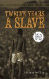 12 Years a Slave A Memoir of Kidnap, Slavery and Liberation  2014 edition cover