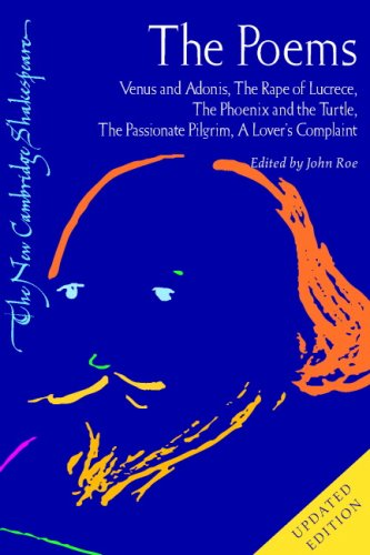Poems Venus and Adonis, the Rape of Lucrece, the Phoenix and the Turtle, the Passionate Pilgrim, a Lover's Complaint 2nd 2006 (Revised) 9780521671620 Front Cover