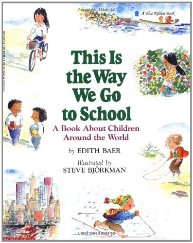 This Is the Way We Go to School  Reprint 9780590431620 Front Cover