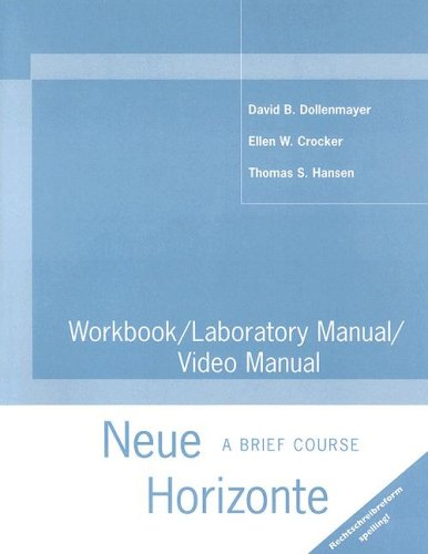 Workbook/ Lab Manual/ Video Manual Neue Horizonte - A Brief Course  2001 9780618098620 Front Cover