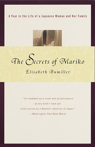 Secrets of Mariko A Year in the Life of a Japanese Woman and Her Family N/A edition cover