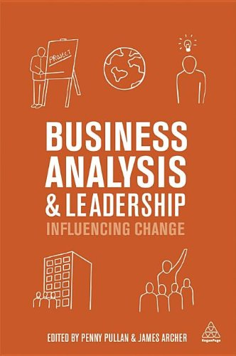 Business Analysis and Leadership Influencing Change  2013 edition cover