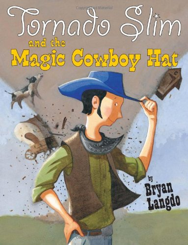 Tornado Slim and the Magic Cowboy Hat   2011 edition cover