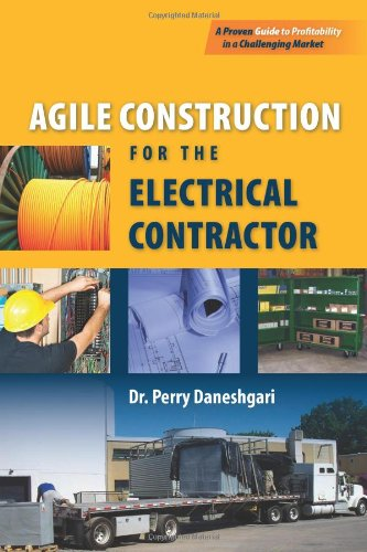 Agile Construction for the Electrical Contractor   2010 9780763765620 Front Cover