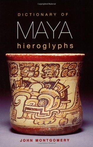 Dictionary of Maya Hieroglyphs   2001 edition cover
