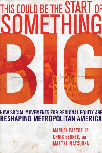 This Could Be the Start of Something Big How Social Movements for Regional Equity Are Reshaping Metropolitan America  2008 edition cover