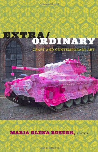 Extra/Ordinary Craft and Contemporary Art  2011 edition cover
