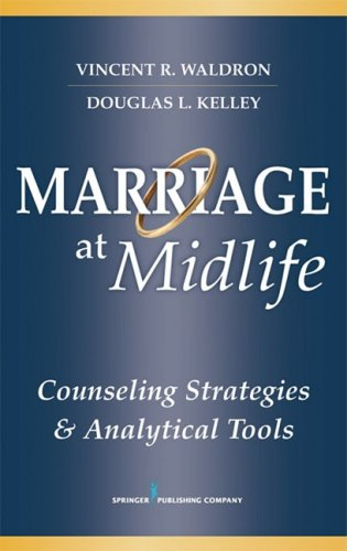 Marriage at Midlife Counseling Strategies and Analytical Tools  2009 edition cover