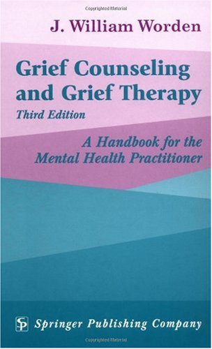 Grief Counseling and Grief Therapy A Handbook for the Mental Health Professional 3rd 2002 edition cover