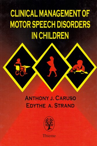 Clinical Management of Motor Speech Disorders in Children   1999 edition cover