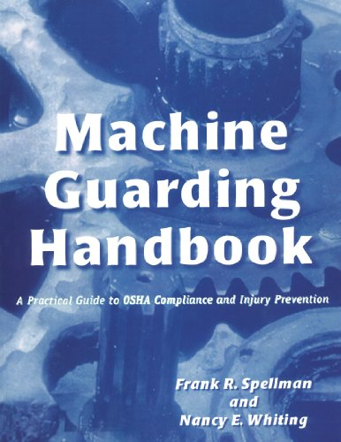 Machine Guarding Handbook A Practical Guide to OSHA Compliance and Injury Prevention  1999 9780865876620 Front Cover