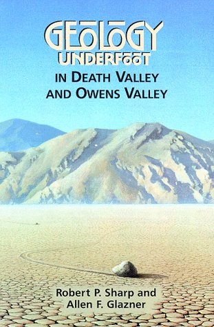 Geology Underfoot in Death Valley and Owens Valley  Revised edition cover