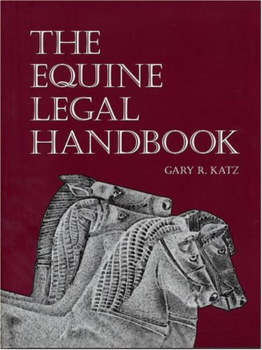 Equine Legal Handbook  2001 (Revised) 9780939481620 Front Cover