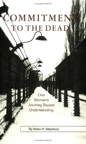 Commitment to the Dead One Woman's Journey Toward Understanding Revised edition cover