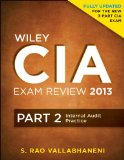 Wiley CIA Exam Review 2013 Part 2, Internal Audit Practice 4th 2013 9781118120620 Front Cover