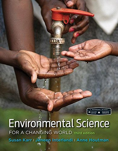 Scientific American Environmental Science for a Changing World  3rd 2018 9781319059620 Front Cover