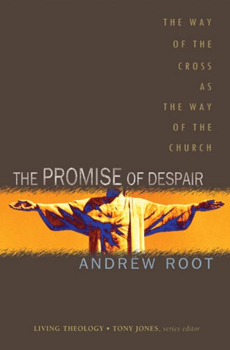 Promise of Despair The Way of the Cross as the Way of the Church  2010 9781426700620 Front Cover