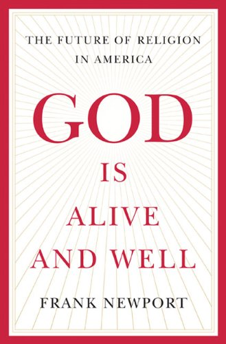 God Is Alive and Well The Future of Religion in America  2012 edition cover