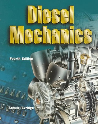Diesel Mechanics  4th 1999 (Revised) edition cover