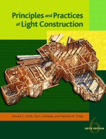 Principles and Practices of Light Construction  6th 2004 edition cover