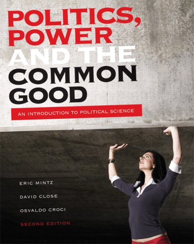 POLITICS POWER+COMMON GOOD >CA 2nd 2008 edition cover