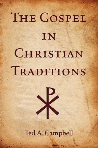 Gospel in Christian Traditions   2008 edition cover