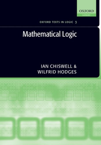 Mathematical Logic   2007 9780199215621 Front Cover