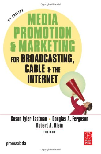 Media Promotion and Marketing for Broadcasting, Cable and the Internet  5th 2006 (Revised) edition cover