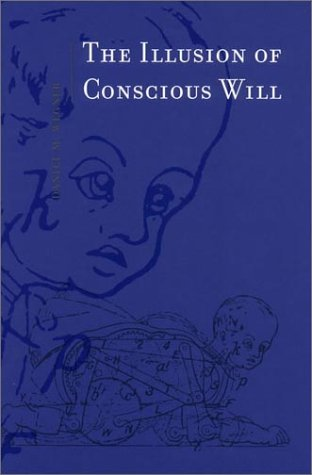 Illusion of Conscious Will   2002 edition cover