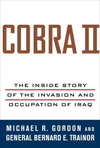 Cobra II The Inside Story of the Invasion and Occupation of Iraq  2006 edition cover