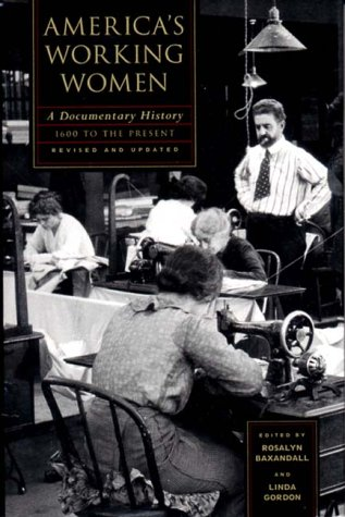 America's Working Women A Documentary History 2nd 1995 (Revised) edition cover