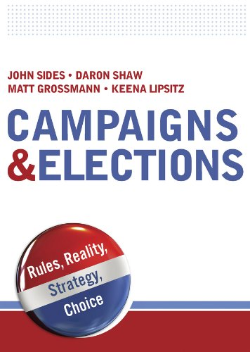 Campaigns and Elections Rules, Reality, Strategy, Choice  2011 edition cover