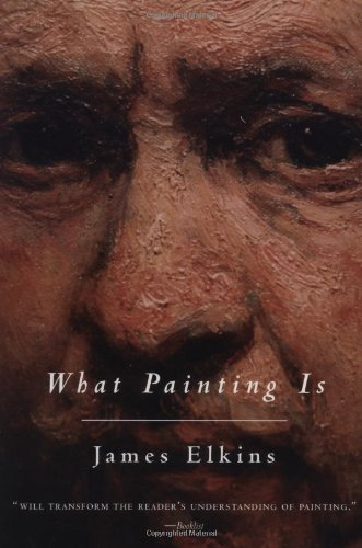 What Painting Is   1999 9780415926621 Front Cover